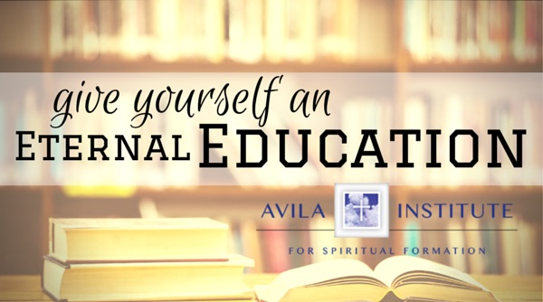 Give Yourself an Eternal Education - SpiritualDirection.com
